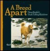 A Breed Apart: Novia Scotias Duck Tolling Retriever Gail MacMillan