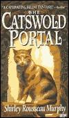 The Catswold Portal  by  Shirley Rousseau Murphy
