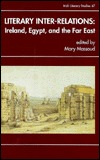 Literary Inter-Relations: Ireland, Egypt, and the Far East  by  Mary Massoud