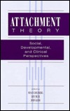 Attachment Theory  by  Susan Goldberg