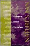 Natures Ban: Womens Incest Literature  by  Karen Jacobsen McLennan