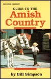 Guide to the Amish Country: 2nd Edition Bill Simpson