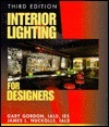Interior Lighting for Designers, 3rd Edition  by  Gary Gordon