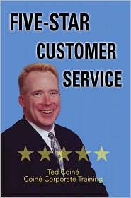 Five-Star Customer Service  by  Ted Coiné