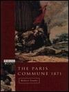 The Paris Commune, 1871  by  Robert Tombs