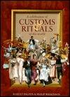 A Celebration of Customs & Rituals of the World Robert Ingpen
