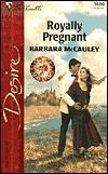 Royally Pregnant  by  Barbara McCauley