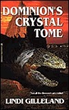 Dominions Crystal Tome  by  Lindi Gilleland