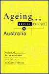 Ageing and Social Policy in Australia  by  Allan Borowski