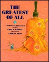 The Greatest of All: A Japanese Folktale  by  Eric A. Kimmel