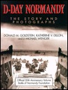 D-Day Normandy Donald M. Goldstein