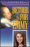 Detour for Emmy Marilyn Reynolds