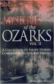 Mysteries of the Ozarks, Vol II  by  Ellen Gray Massey