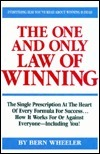 The One and Only Law of Winning Bern Wheeler