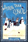 Whiter Than Snow: Sharing the Everyday Joys of Gods Love Roy Lessin