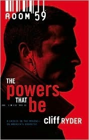 The Powers That Be  by  Cliff Ryder