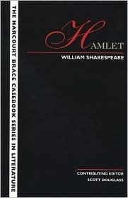 Hamlet:The Harcourt Brace Casebook Series in Literature  by  Scott Douglass