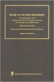 Guide to the Nice Agreement Concerning the International Classification of Goods and Services  by  Jessie N. Marshall