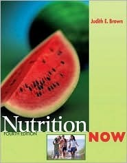 Nutritionnow [With Infotrac]  by  Judith E. Brown