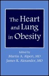 The Heart And Lung In Obesity  by  James K. Alexander