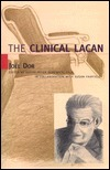 The Clinical Lacan  by  Joël Dor