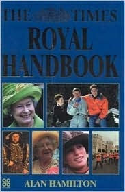 The Times Royal Handbook  by  Alan  Hamilton