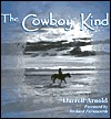 The Cowboy Kind  by  Darrell Arnold