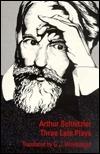 Three Late Plays  by  Arthur Schnitzler