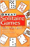 Great Solitaire Games  by  Sheila Anne Barry