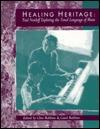 Healing Heritage: Paul Nordoff Exploring the Tonal Language of Music Clive Robbins