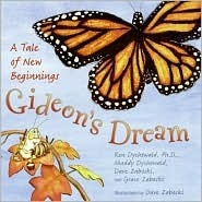 Gideons Dream: A Tale of New Beginnings  by  Ken Dychtwald