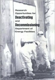 Deactivating and Decommissioning Committee on Long-Term Research Needs for Deactivation and Decommissioning at Department of Energy S