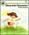 Step Into Summer: A New Season  by  Jane Belk Moncure