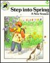 Step Into Spring: A New Season Jane Belk Moncure