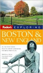 Fodors Exploring Boston & New England  by  Tim Locke
