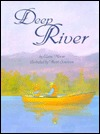 Deep River  by  Elaine Moore