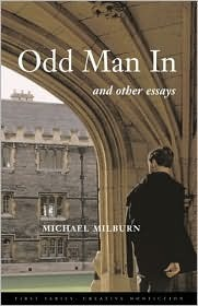 Odd Man in: And Other Essays Michael A. Milburn