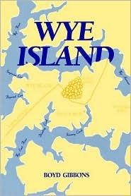 Wye Island  by  Boyd Gibbons