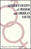 Gender Concepts of Swedish and American Youth  by  Margaret Jean Intons-Peterson