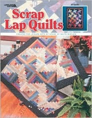 Scrap Lap Quilts (Leisure Arts #3454)  by  DRG Dynamic Resource