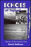 Echoes of Topsail  by  David A. Stallman