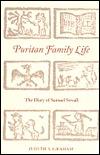 Puritan Family Life: The Diary of Samuel Sewall  by  Judith S. Graham