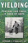 Yielding: Prayers for Those in Need of Hope William J. OMalley