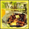Waffles: From Morning to Midnight  by  Dorie Greenspan