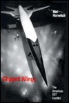 Clipped Wings: The American Sst Conflict Mel Horwitch