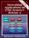 Networking Applications on UNIX System V Release 4  by  Michael Padovano