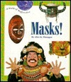 Masks!  by  Alice K. Flanagan