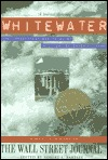 Whitewater: The Impeachment and Trial of William Jefferson Clinton Melanie Kirkpatrick