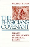 Patients Ordeal, The. Medical Ethics Series.  by  William F. May