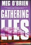 Gathering Lies  by  Meg OBrien